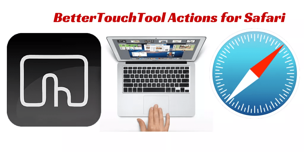 Ask Mac Automator: How to Show Open Safari Tabs Using BetterTouchTool