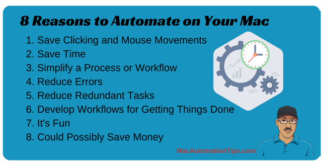 8 Reasons to Automate on Mac