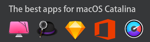 The best apps for macOS Catalina