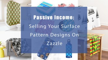 Sell your surface pattern designs on Zazzle.