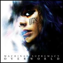 2008 : Overworld (troisième album, sorti le 13 février 2008)