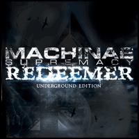 2006 : Redeemer Underground Edition (deuxième album, sorti le 18 mars)