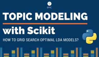 Gensim Topic Modeling - A Guide to Building Best LDA models