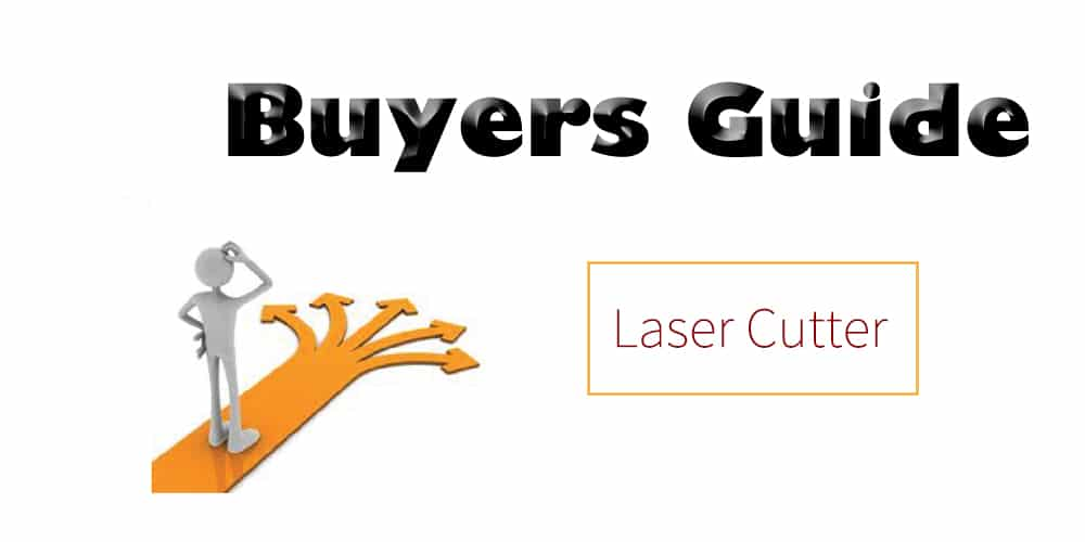 Laser Cutter Buying Guide
