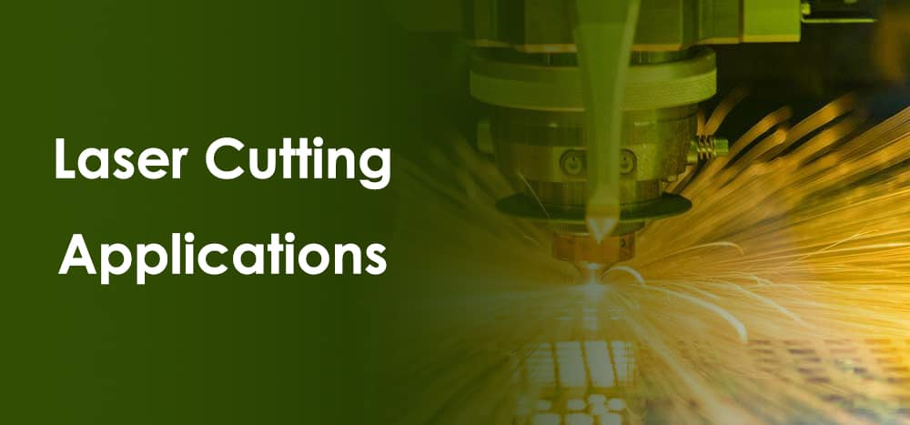 Laser Cutting Applications
