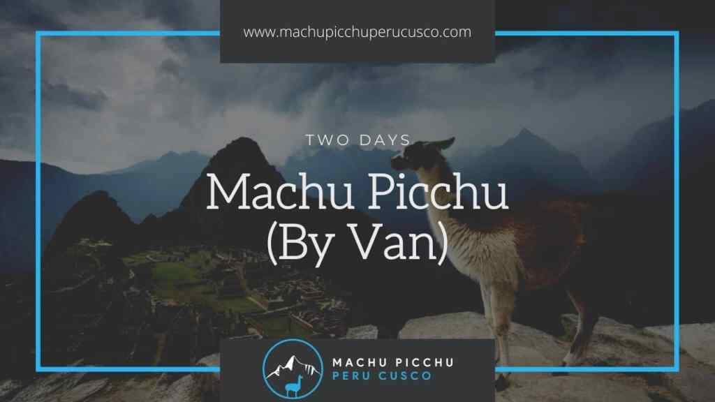 Machu Picchu 2 day Hike Tour