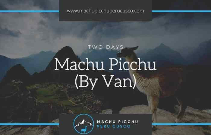 Machu Picchu 2 day Hike Tour