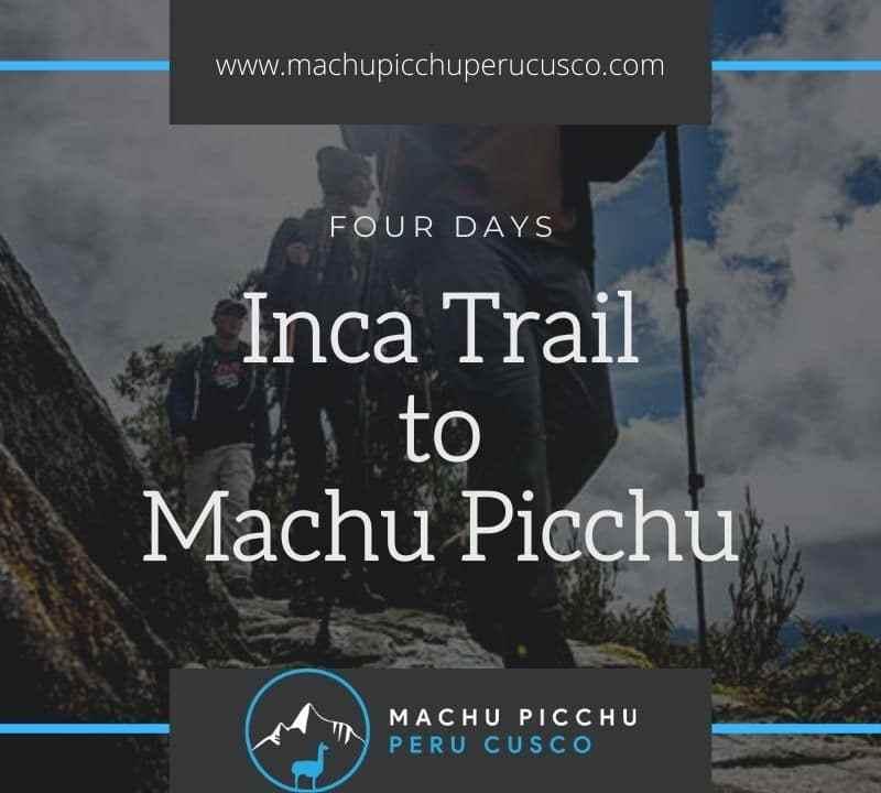 4 Day Inca Trail Hike to Machu Picchu