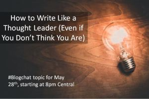How to Write Like a Thought Leader (Even If You Don't Think You Are)