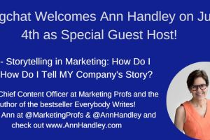 Ann Handley Joins #Blogchat to Discuss Storytelling in Marketing!