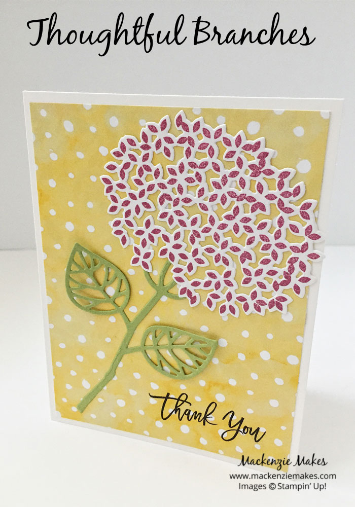 New Thoughful Branches Bundle – Make a variety of cards with the new Thoughtful Branches stamps and the Beautiful Branches Thinlits Dies. | #mackenziemakes #makewithme #stampinup | www.mackenziemakes.com