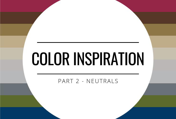 Color Inspiration - Neutrals
