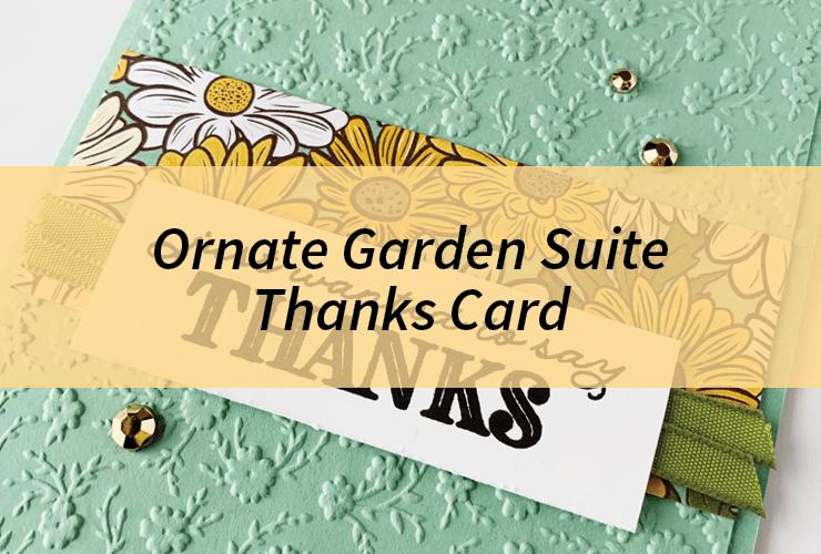 Ornate Garden Suite Thanks Card