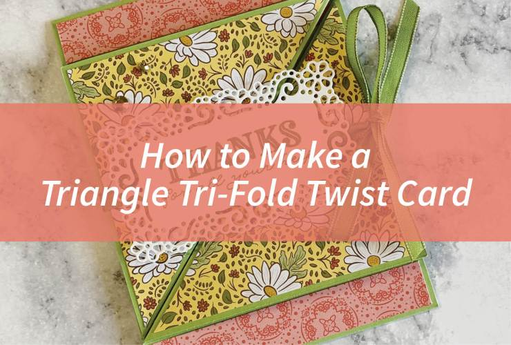 How to Make a Triangle Tri-Fold Twist Card – Click through to learn how to make this fun fold card. | #mackenziemakes #stampinup | www.mackenziemakes.com