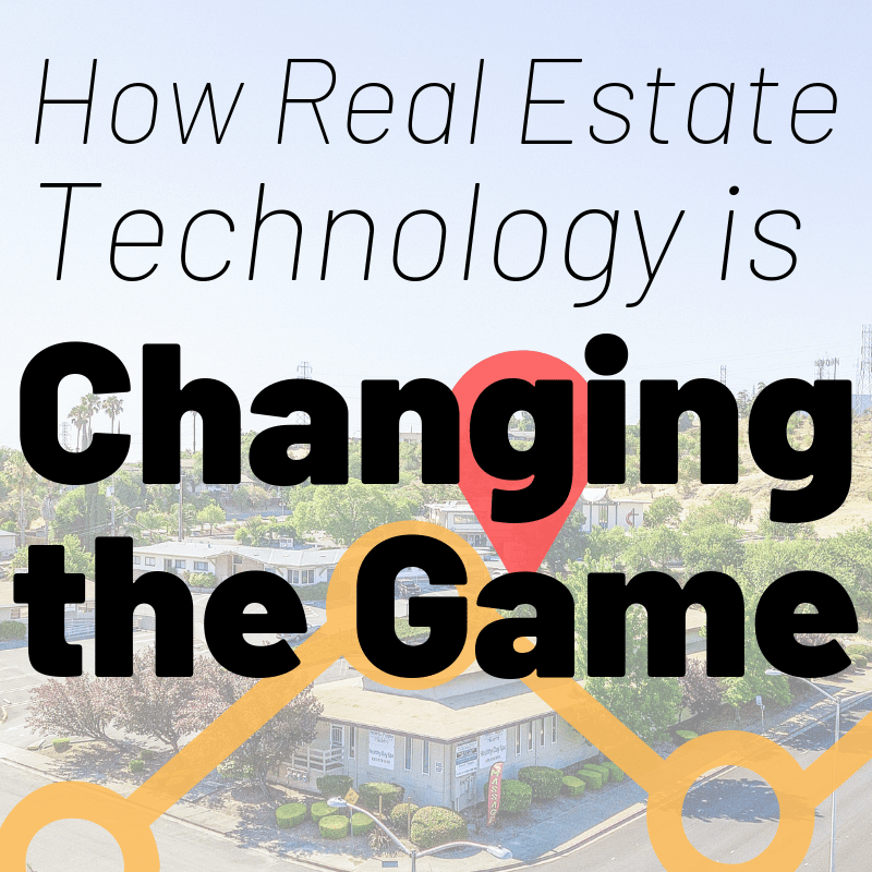 Real estate technology is changing the game
