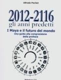 2012-2116 gli Anni Predetti