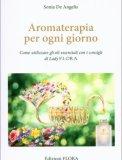 Aromaterapia per Ogni Giorno