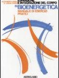 Espansione e Integrazione del Corpo in Bioenergetica