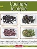 Cucinare con le Alghe