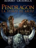 eBook - Pendragon - La Stirpe di Artù