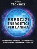 Esercizi Energetici per l'anima