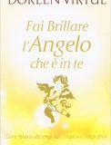 Fai Brillare l'Angelo che è in Te
