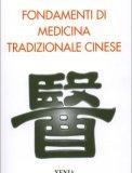 Fondamenti di Medicina Tradizionale Cinese