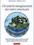 Gli Antichi Insegnamenti dei Nativi Americani