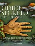 Il Codice Segreto delle Tue Mani