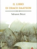 Il Libro di Draco Daatson - Parte Prima