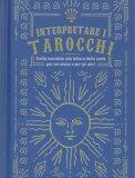 Interpretare i Tarocchi