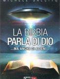 La Bibbia Parla di Dio...ma anche di Alieni