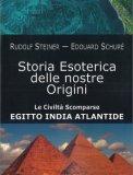 La Storia Esoterica delle nostre Origini
