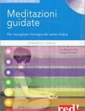 Meditazioni Guidate per Risvegliare l'Energia dei 7 Chakra