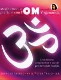 Meditazioni e Pratiche con l'OM secondo Yogananda