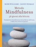 Metodo Mindfulness - 56 giorni alla felicità