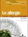 Le Allergie - Cause, Diagnosi, Terapie