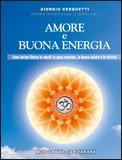Amore e Buona Energia + CD con le musiche di Capitanata