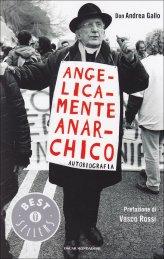 Angelicamente Anarchico - Libro