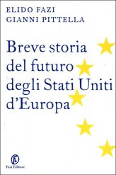 Breve Storia del Futuro degli Stati Uniti d'Europa - Libro