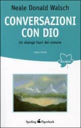 Conversazioni con Dio - Vol. 1