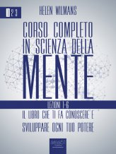 eBook - Corso completo in Scienza della Mente – Vol. 1 Lezioni 1-6