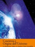 Coscienza e Origine dell'Universo