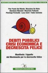 Debiti Pubblici, Crisi Economica e Decrescita Felice