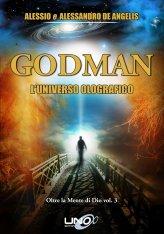 GODMAN - L'Universo Olografico - Libro