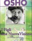 I Figli una Nuova Visione - Libro