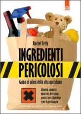 Ingredienti Pericolosi - Libro