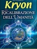 Kryon - La Ricalibrazione dell'Umanità