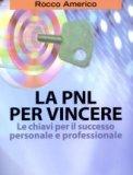 La PNL per Vincere - Libro