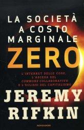 La Società a Costo Marginale Zero - Libro